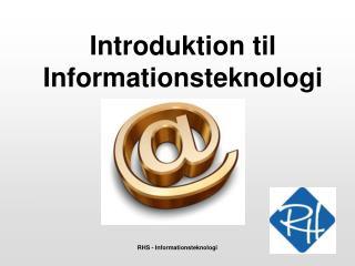 Introduktion til Informationsteknologi