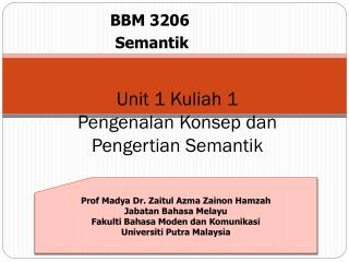 Unit 1 Kuliah 1 Pengenalan Konsep dan Pengertian Semantik