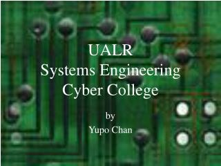 UALR  Systems Engineering Cyber College