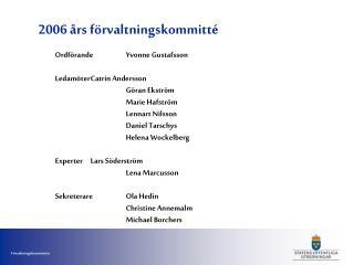 2006 �rs f�rvaltningskommitt�