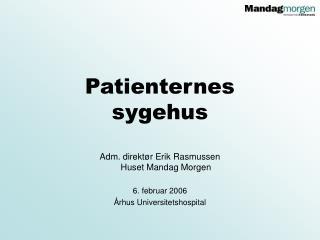 Patienternes sygehus