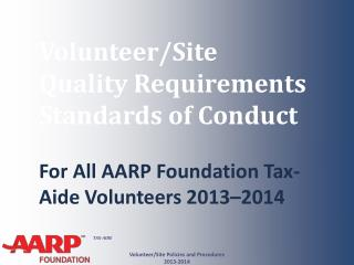 Volunteer/Site   Quality Requirements Standards of Conduct