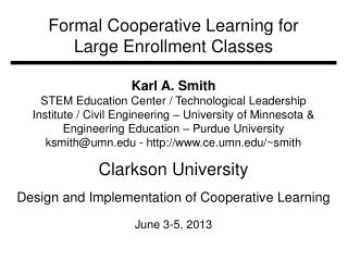 F ormal  Cooperative Learning for Large Enrollment Classes