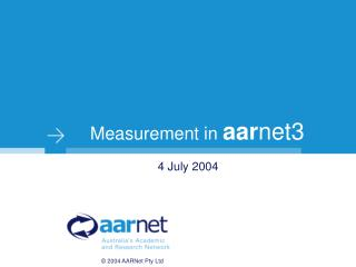 Measurement in  aar net3