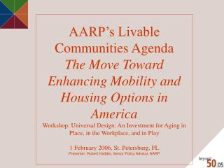 AARP's Livable Communities Agenda