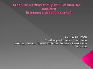 Drepturile lucrătorilor migranţi și al familiilor acestora  la munca si protecţie socială