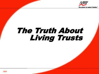 The Truth About Living Trusts