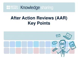 After Action Reviews (AAR)  Key Points