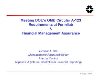 Meeting DOE's OMB Circular A-123 Requirements at Fermilab & Financial Management Assurance