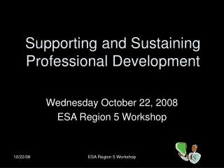 Supporting and Sustaining Professional Development