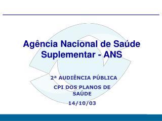 Agência Nacional de Saúde Suplementar - ANS