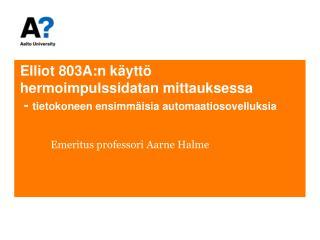 Emeritus  professori Aarne Halme