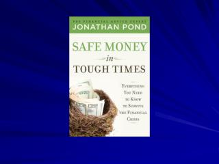 AAII Making the Most of Your Money May 16, 2009 Jonathan Pond