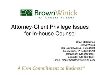 Attorney-CIient Privilege Issues for In-house Counsel