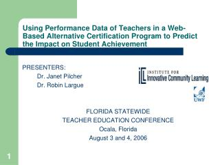 Using Performance Data of Teachers in a Web-Based Alternative Certification Program to Predict the Impact on Student Ach