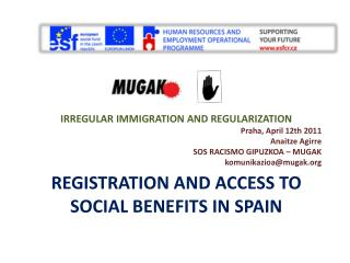 REGISTRATION AND ACCESS TO SOCIAL BENEFITS in  spain