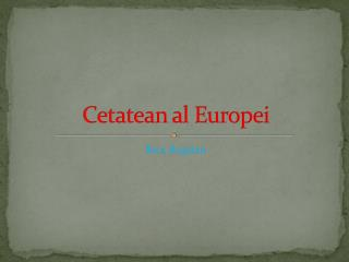 Cetatean  al Europei
