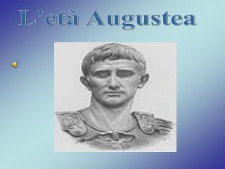 L'et� Augustea