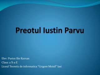 Preotul Iustin Parvu