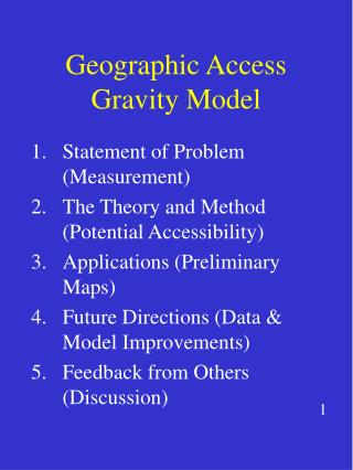 Geographic Access Gravity Model