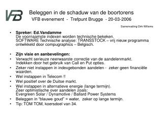Beleggen in de schaduw van de boortorens VFB evenement  -  Trefpunt Brugge  - 20-03-2006
