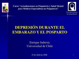 Curso �Actualizaciones en Psiquiatr�a y Salud Mental para M�dicos Especialistas no Psiquiatras�