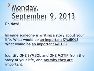 Monday, September 9, 2013