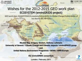 Wishes for the 2012-2015 GEO work plan ECOSYSTEM (enviroGRIDS project)