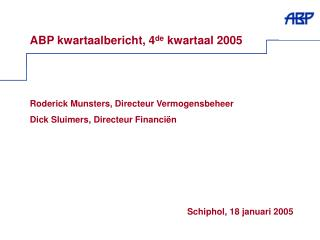 ABP kwartaalbericht, 4 de  kwartaal 2005