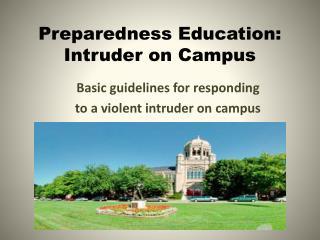 Preparedness Education: Intruder on Campus