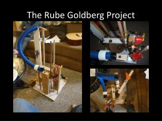 The Rube Goldberg Project