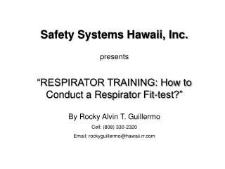 RESPIRATOR TRAINING: How to Conduct a Respirator Fit-test