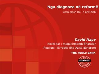 Nga diagnoza në reformë