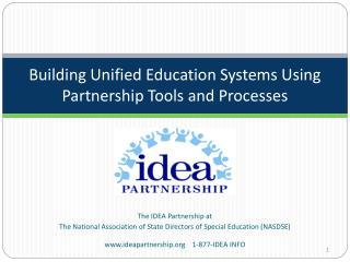 Building Unified Education Systems Using  Partnership Tools and Processes