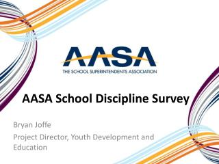 AASA School Discipline Survey