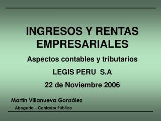 INGRESOS Y RENTAS EMPRESARIALES Aspectos contables y tributarios LEGIS PERU  S.A