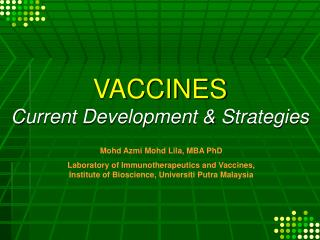 VACCINES Current Development & Strategies