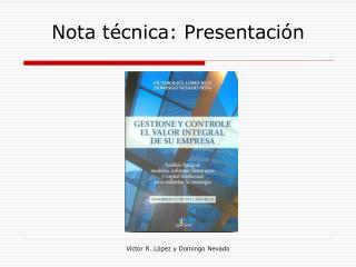 Nota técnica: Presentación