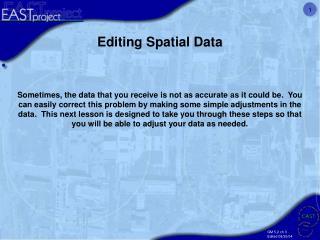 Editing Spatial Data