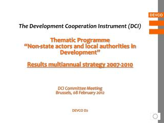 The Development Cooperation Instrument (DCI) Thematic Programme