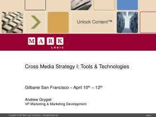 Cross Media Strategy I: Tools & Technologies