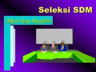 Seleksi SDM