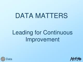 DATA MATTERS