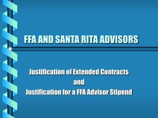 FFA AND SANTA RITA ADVISORS