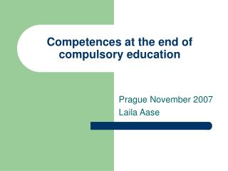 Competences at the end of compulsory education