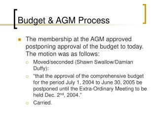 Budget & AGM Process