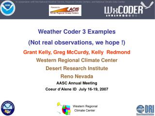 Weather Coder 3 Examples  (Not real observations, we hope !)