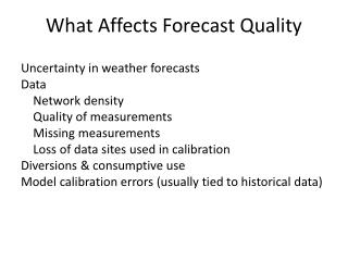 What  Affects  Forecast Quality