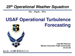 USAF Operational Turbulence Forecasting