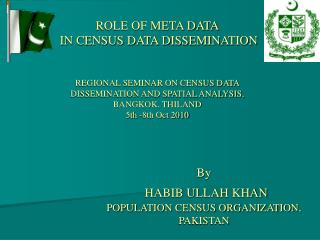 By HABIB ULLAH KHAN POPULATION CENSUS ORGANIZATION,  PAKISTAN